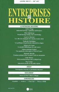 Entreprises et histoire. n° 87, Le patrimoine industriel