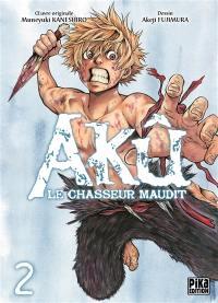 Akû, le chasseur maudit. Volume 2,