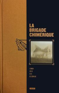 La brigade chimérique