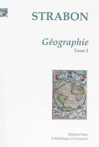 Géographie. Volume 1, Livres 1 et 2