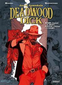 Deadwood Dick. Volume 1, Noir comme la nuit, rouge comme le sang