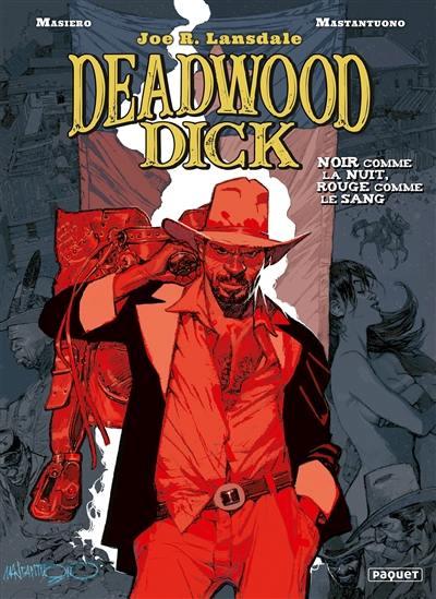 Deadwood Dick. Vol. 1. Noir comme la nuit, rouge comme le sang