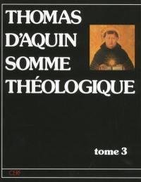 Somme théologique. Volume 3, Second volume de la deuxième partie
