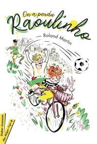 On a perdu Raoulinho