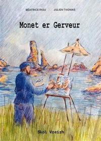 Monet er Gerveur : Tal-ouzh-tal gant ar mor bras