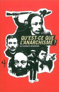 Qu'est-ce que l'anarchisme ?
