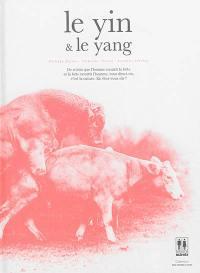 Le yin & le yang. Volume 1,