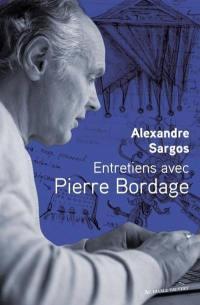 Entretiens avec Pierre Bordage