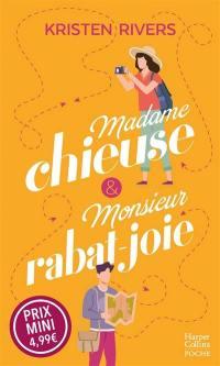 Madame chieuse & monsieur rabat-joie