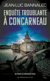 Une enquête du commissaire Dupin, Enquête troublante à Concarneau