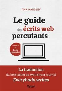 Le guide des écrits web percutants