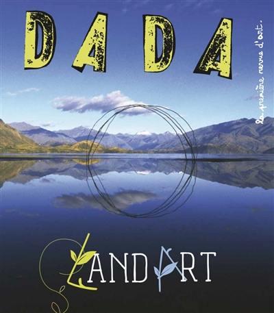 Dada, n° 241. Land art