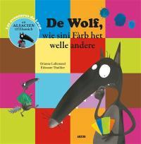 Les aventures de Loup, De Wolf, wie sini Fàrb het welle andere