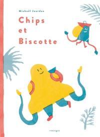 Chips et Biscotte
