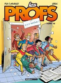 Les profs. Volume 16, 1, 2, 3 rentrée !