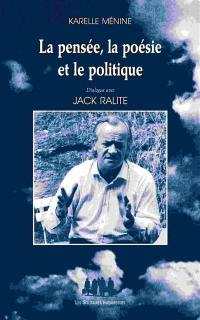 La pensée, la poésie et le politique