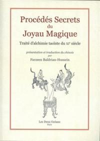 Procédés secrets du joyau magique