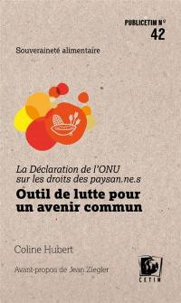 La Déclaration de l'ONU sur les droits des paysan.ne.s