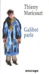 Galibot parle