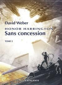 Sans concession. Volume 2,