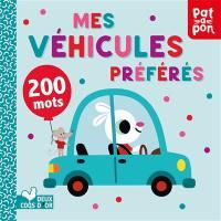 Mes véhicules préférés : 200 mots