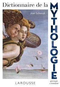 Dictionnaire de la mythologie grecque & romaine