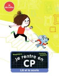 Je rentre en CP, Lili et la souris