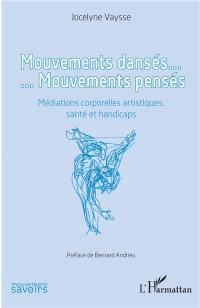 Mouvements dansés... mouvements pensés