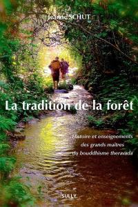 La tradition de la forêt
