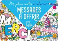 Messages à offrir