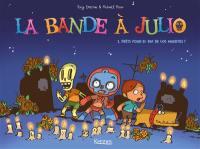La bande à Julio. Volume 1, Prêts pour el dia de los muertos ?