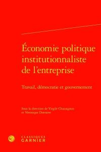 Economie politique institutionnaliste de l'entreprise