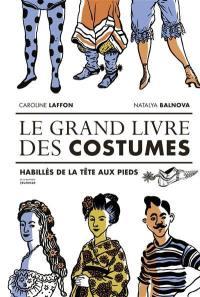 Le grand livre des costumes