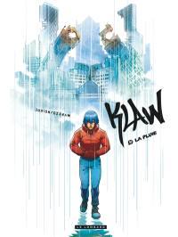 Klaw. Volume 10, La pluie