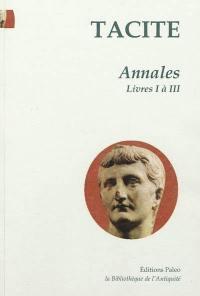 Annales. Volume 1, Livres 1 à 3