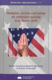 Religion, action caritative et cohésion sociale aux Etats-Unis