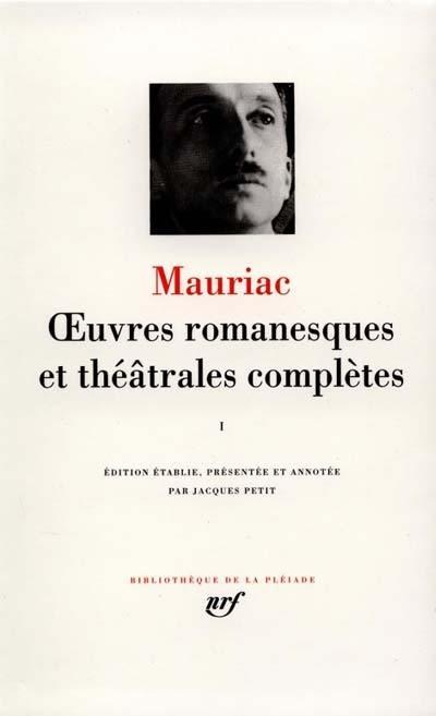 Oeuvres romanesques et théâtrales complètes. Volume 1,