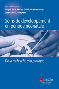 Soins de développement en période néonatale