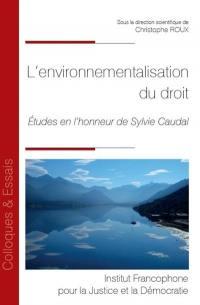 L'environnementalisation du droit