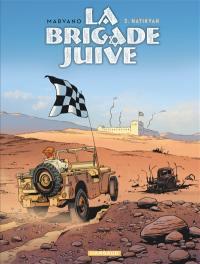 La Brigade juive. Volume 3, Hatikvah