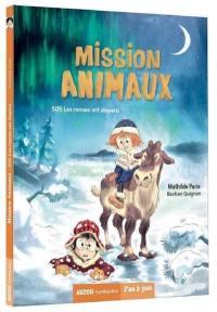 Mission animaux, SOS les rennes ont disparu