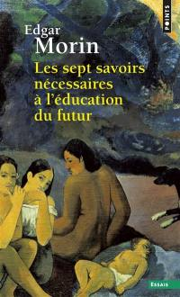 Les sept savoirs nécessaires à l'éducation du futur