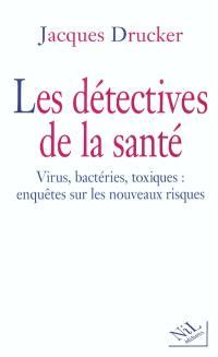 Les détectives de la santé