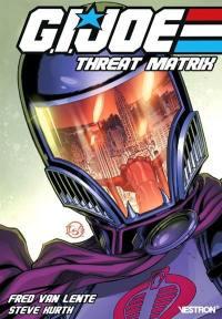 GI Joe. Volume 2, Threat matrix
