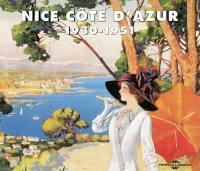 Nice Côte d'Azur, 1930-1951