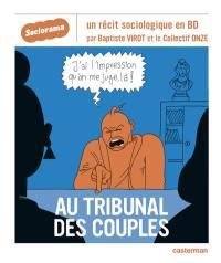 Au tribunal des couples : un récit sociologique en BD