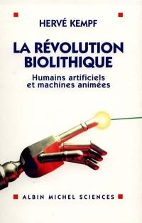 La révolution biolithique