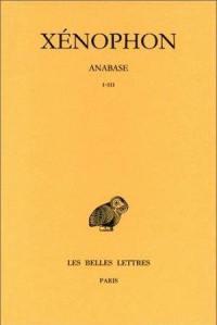 Anabase. Volume 1, Livres I-III