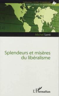 Splendeurs et misères du libéralisme