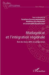 Madagascar et l'intégration régionale